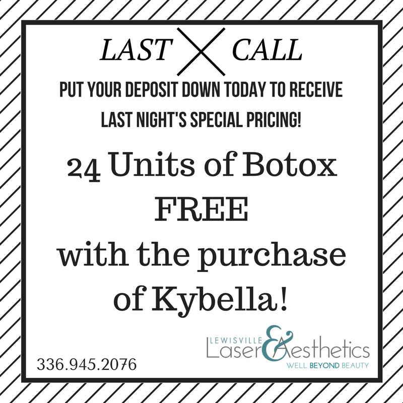 Last Call for Free Botox with Kybella!