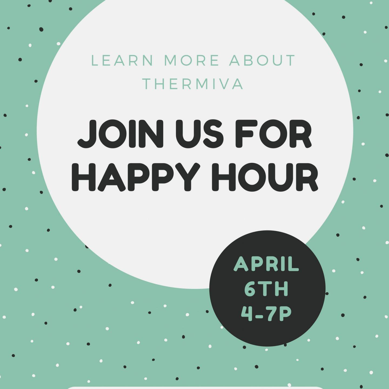 Happy Hour ThermiVa Event!